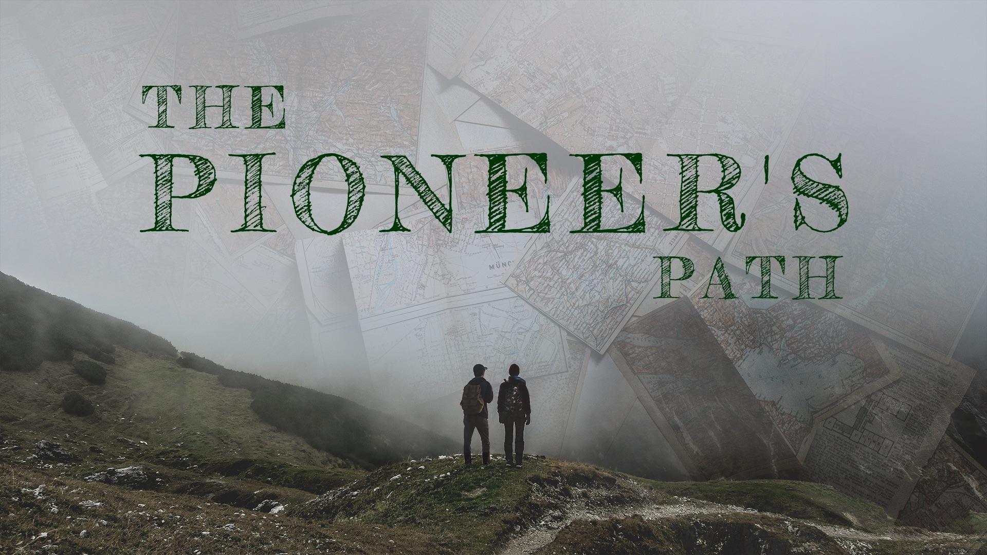 Pioneer's Path.jpg