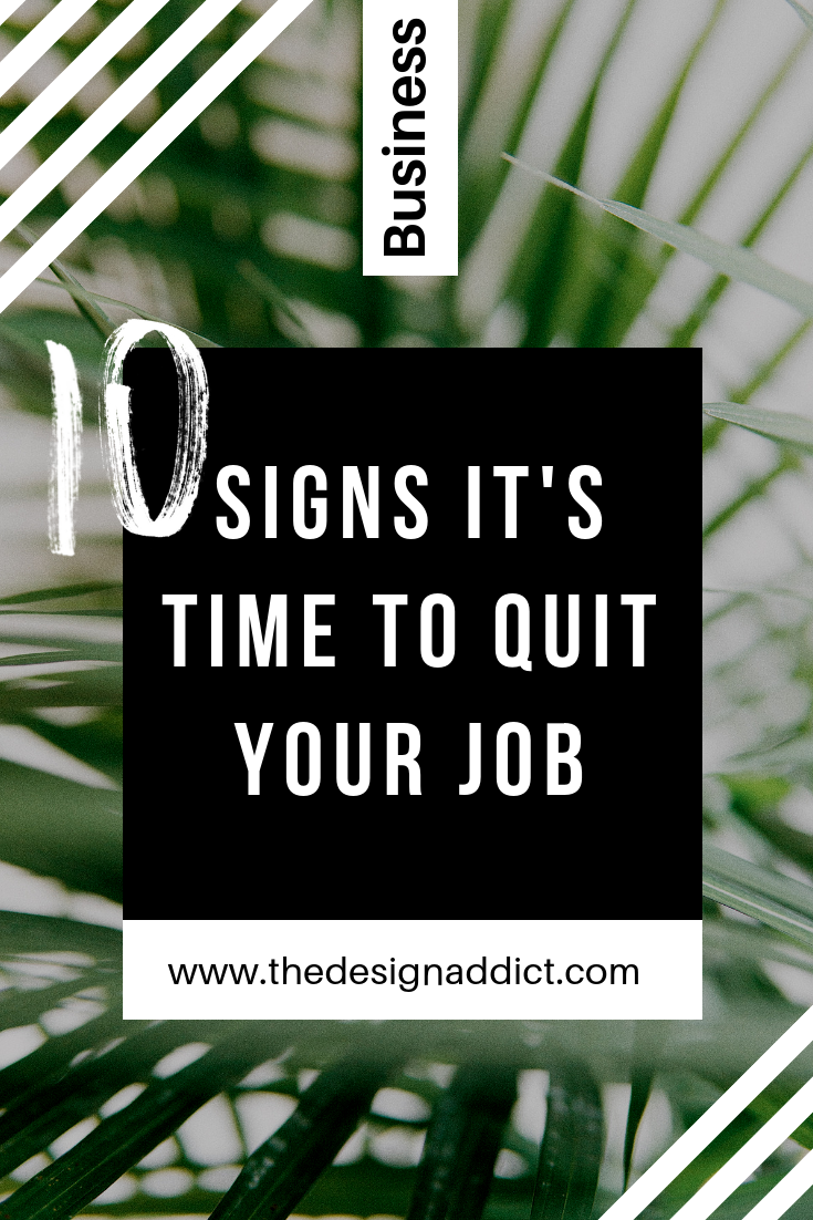 10 signs its time to quit your job