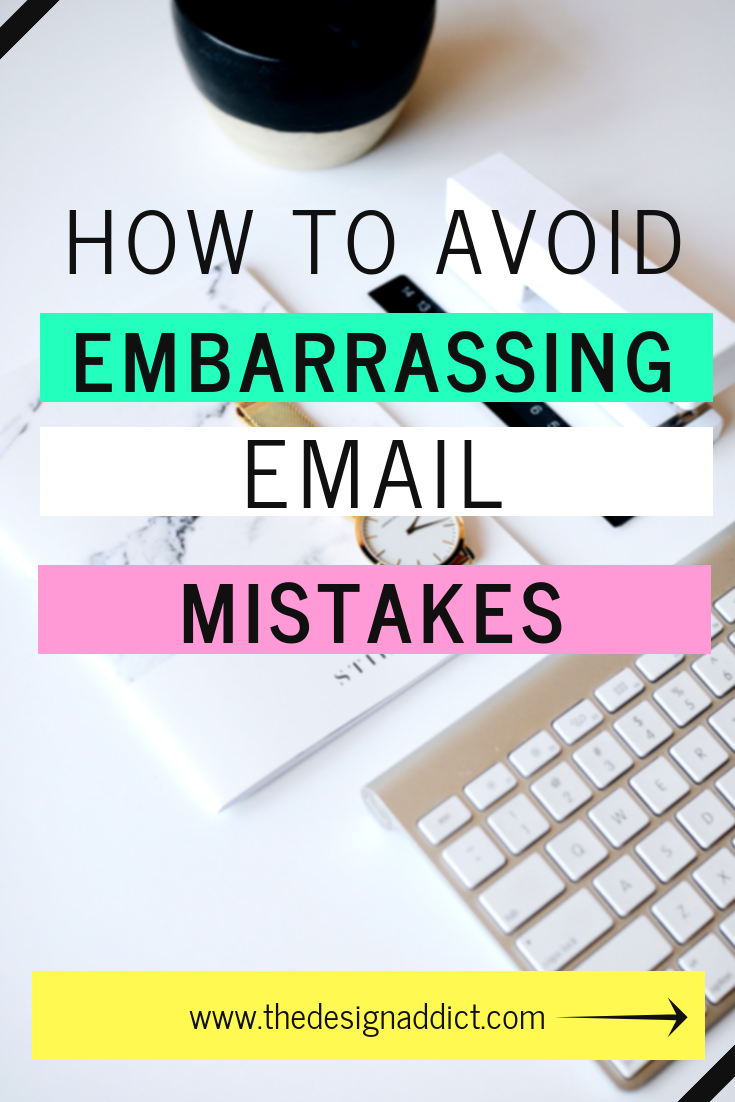 How to avoid embarrassing email mistakes
