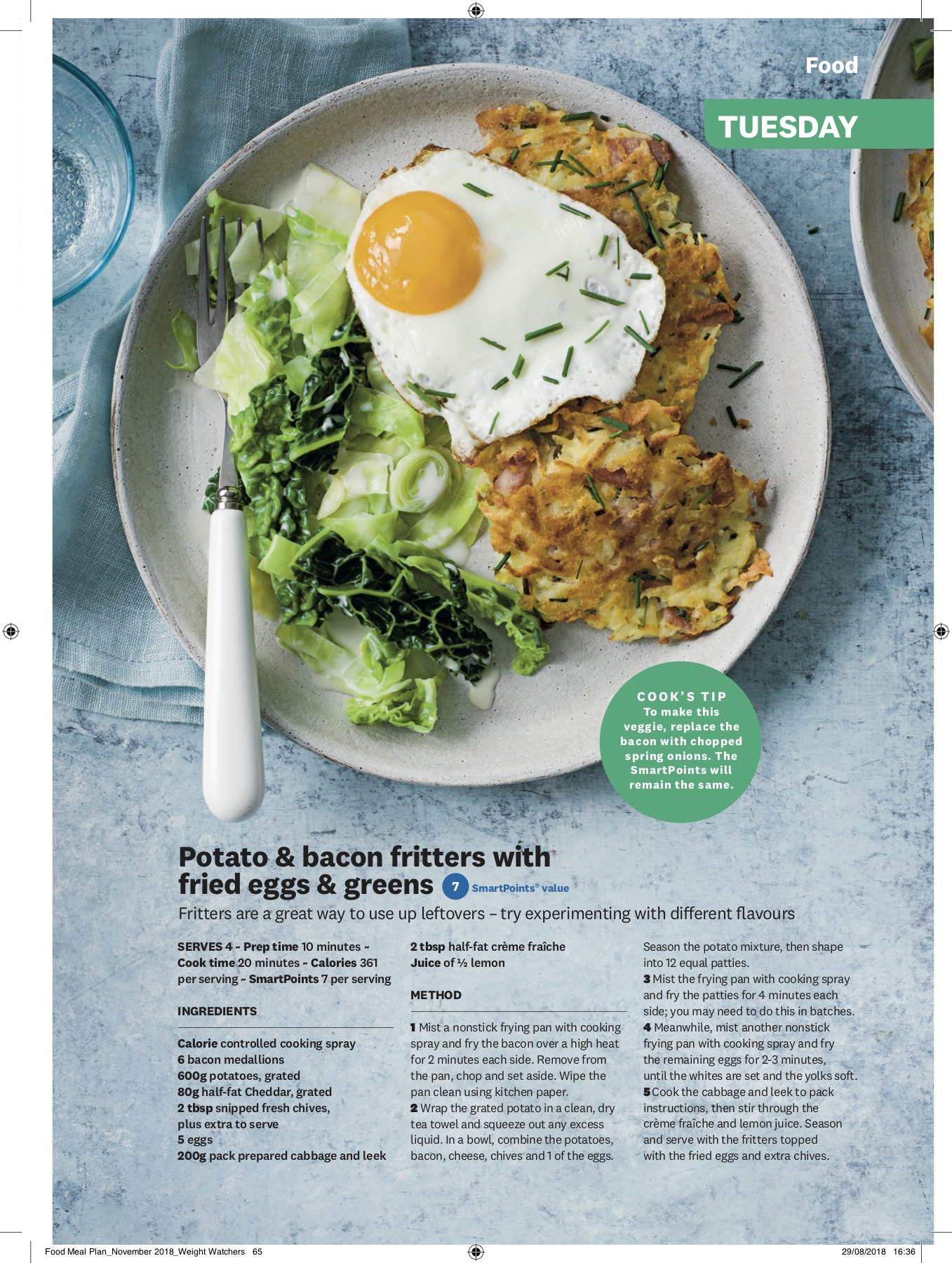 Recipes written and food styled by Ella Tarn for Weight Watchers Magazine