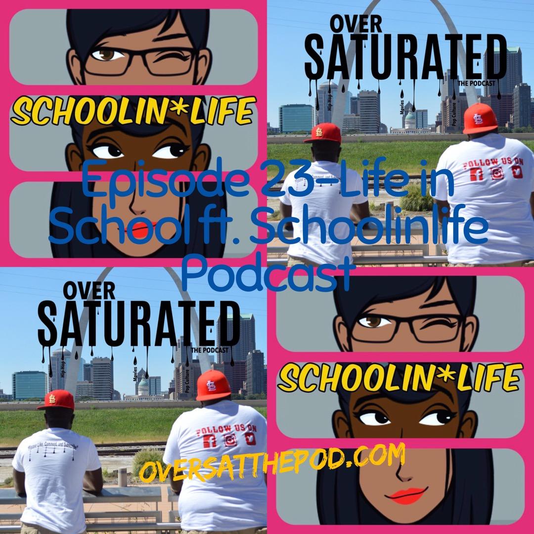 Episode 23-Life in School ft. Schoolinlife Podcast.jpeg
