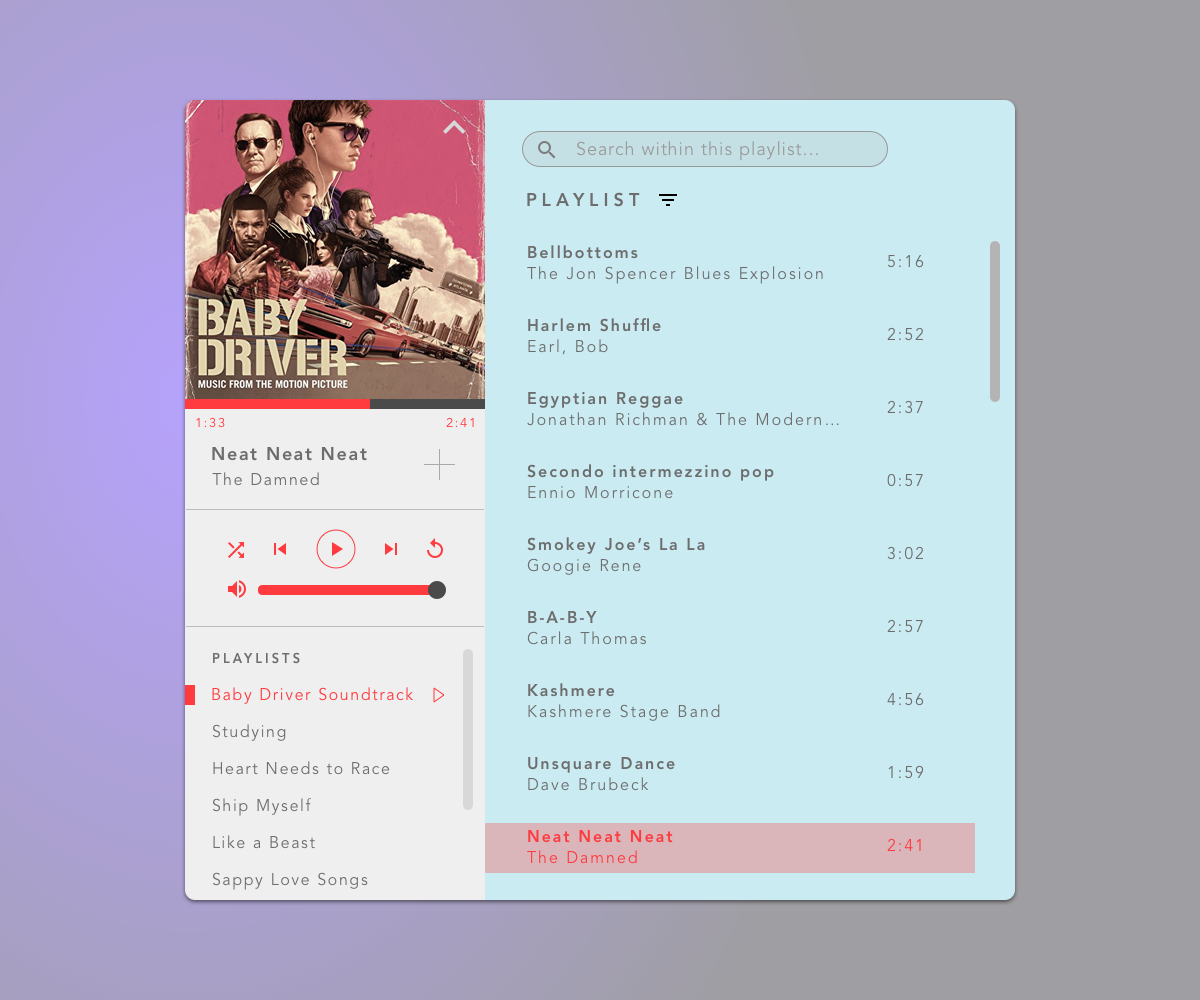 Music Player - Daily UI #9. I loved the movie Baby Driver, and its soundtrack even more. I highlighted playlists in this design, with the idea that the listener can still select music to listen to whilst they think about what to add next.