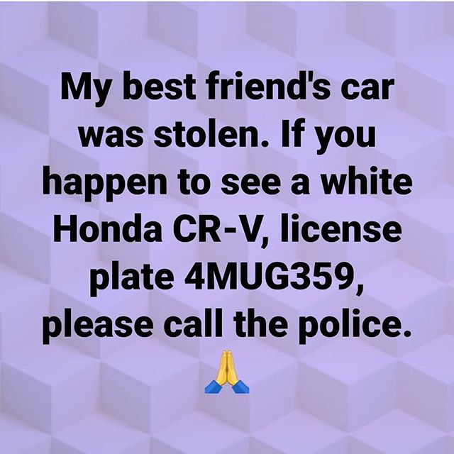 IT IS THE WEEKEND so if y'all see this car while you are weekending, please contact the San Bruno police department: (650) 616-7100. Thank you!