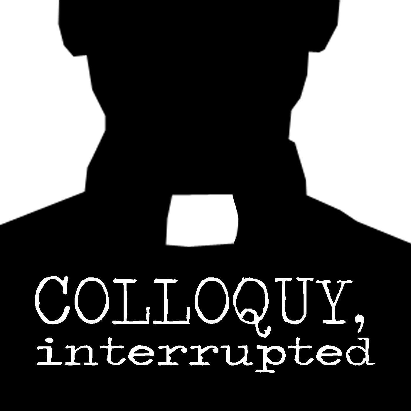 colloquy-interrupted.jpg