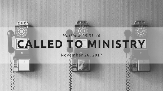 Matthew 25.31-46 - Called To Ministry.png