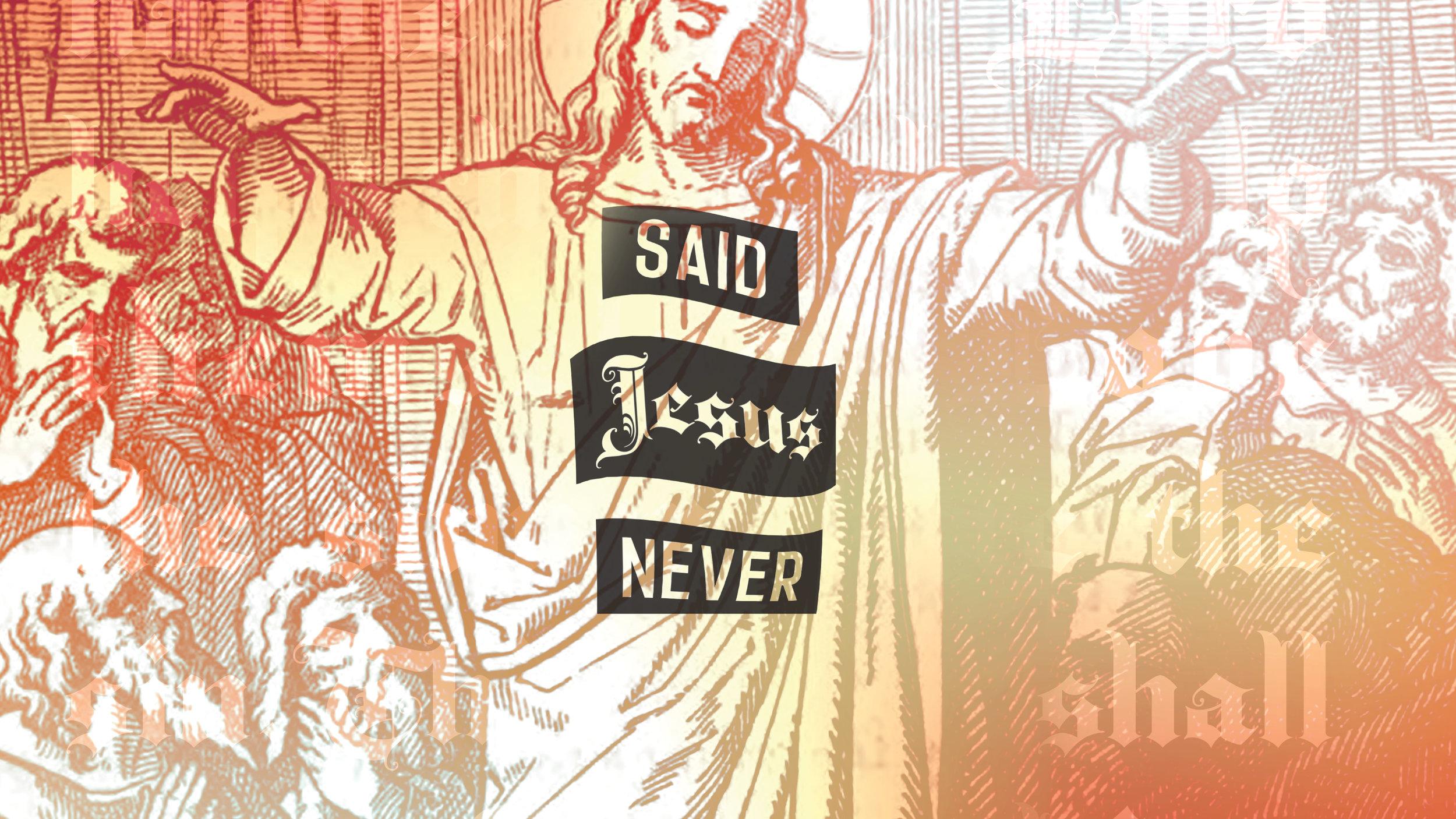 Said Jesus Never Red.jpg