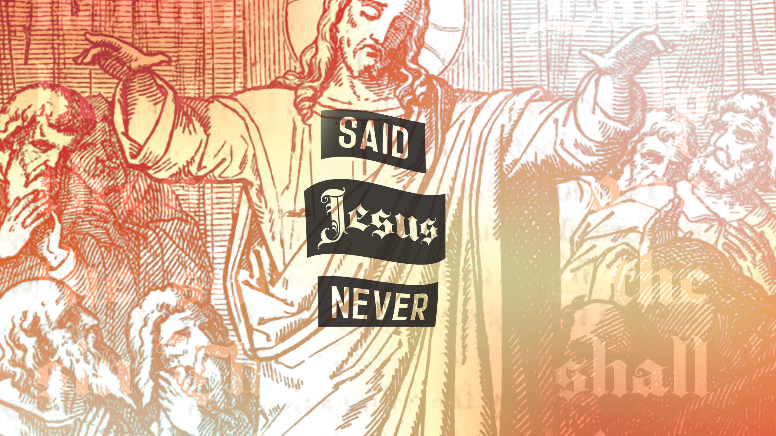 Said Jesus Never Red.jpg
