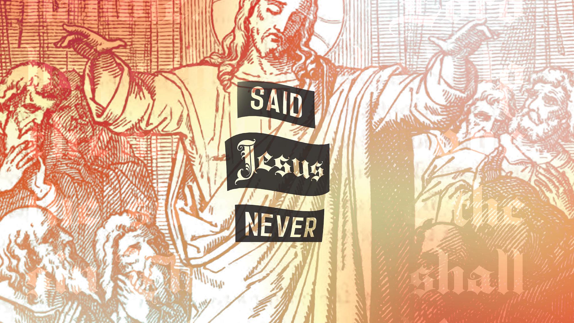Said Jesus Never Red smaller.jpeg