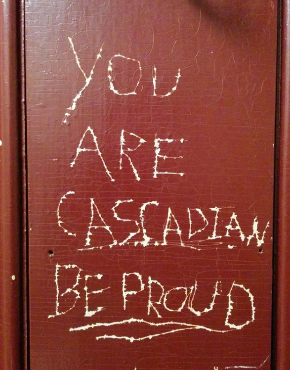 You are Cascadian - Be Proud