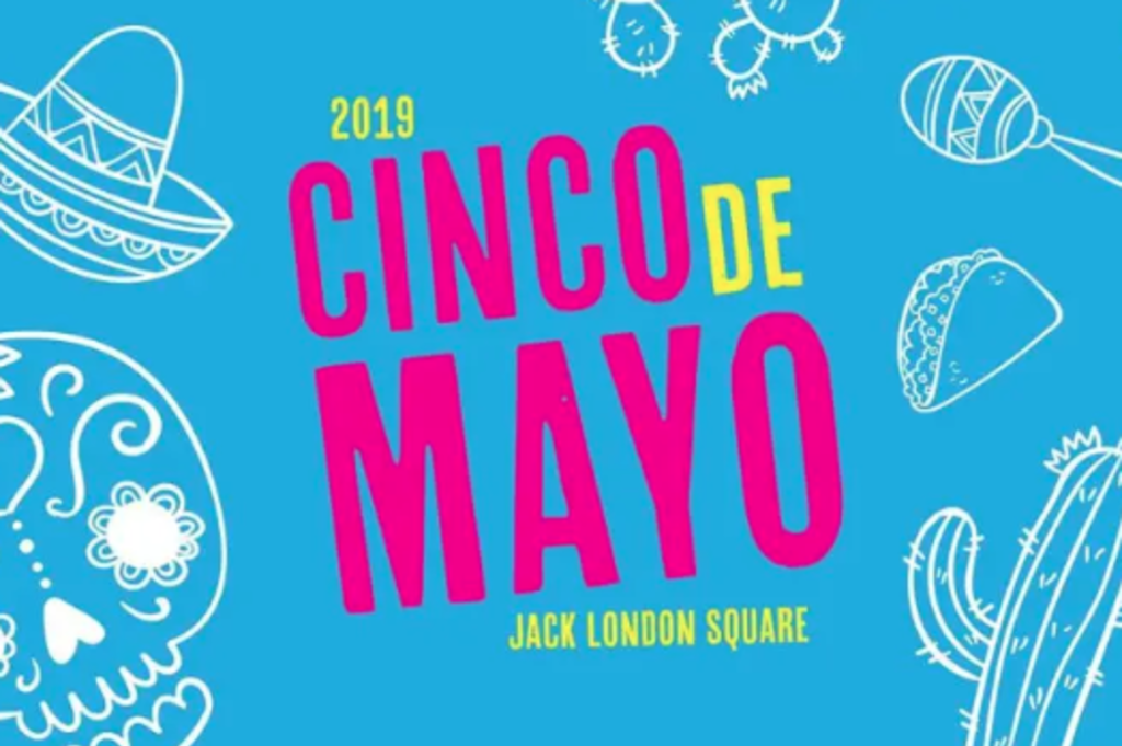 cinco de mayo jack london square