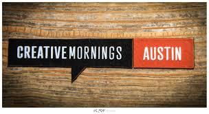 creative mornings austin.jpeg