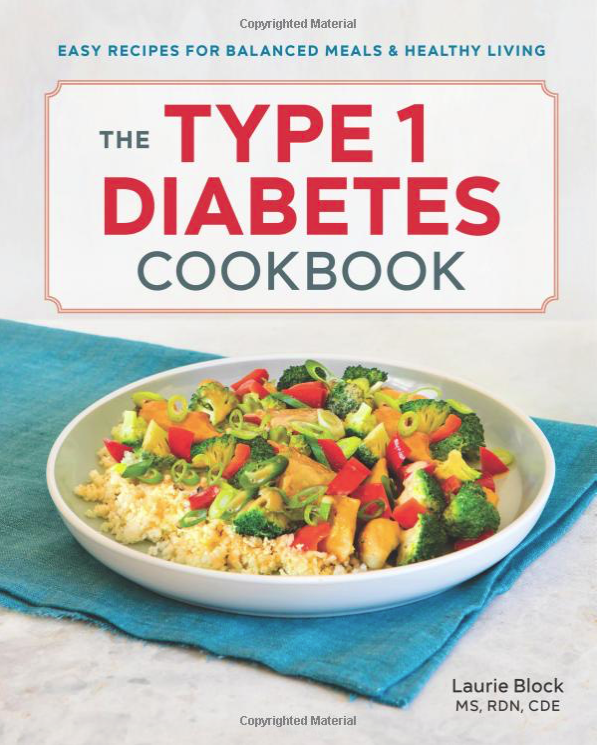 type 1 diabetes cookbook - laurie block nutrition 2019