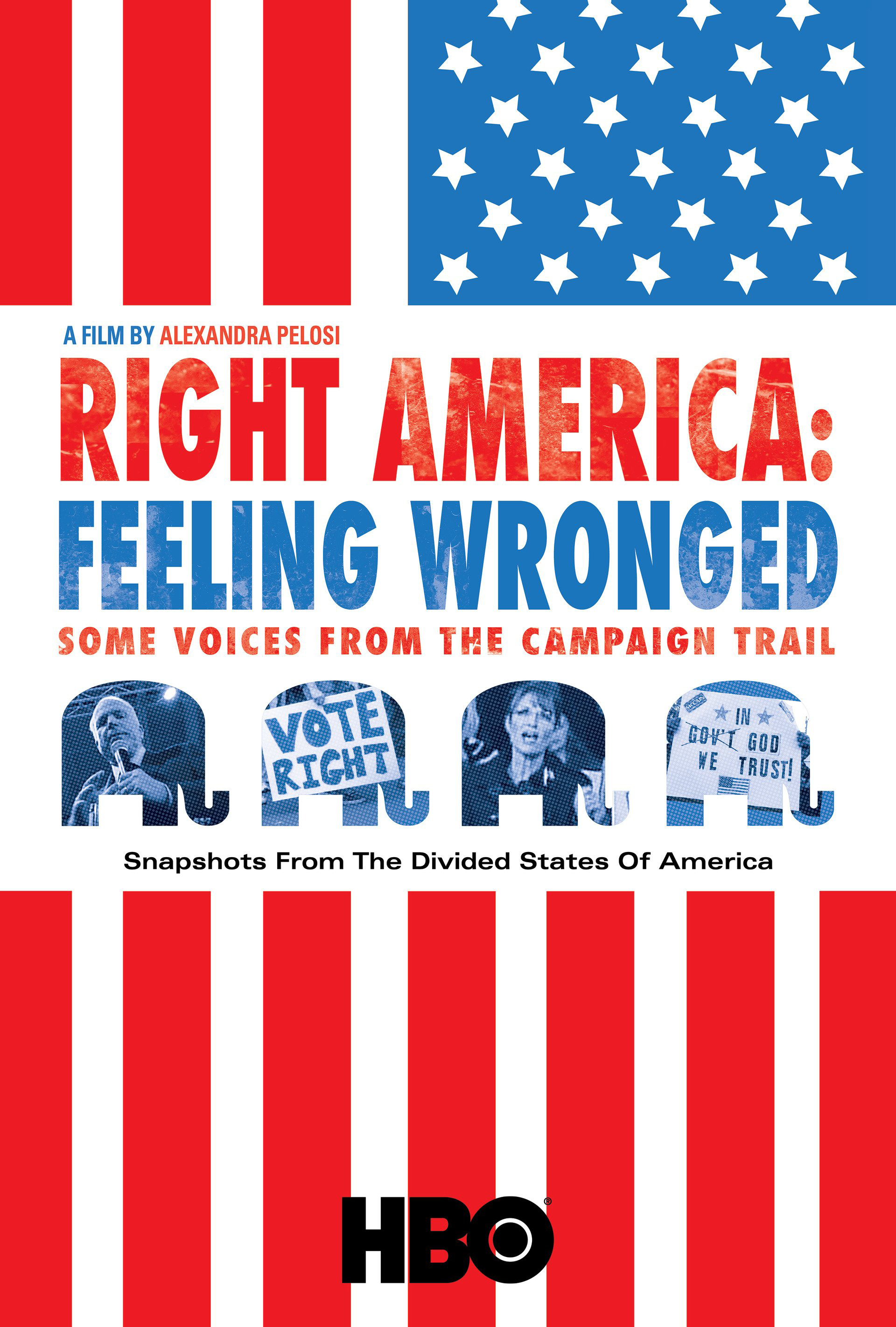 RIGHT AMERICA: FEELING WRONGED  (2009)  EDITOR  HBO