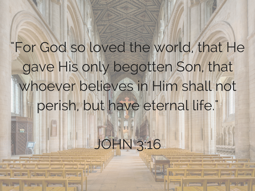 For God so loved the world, that He gave His only begotten Son, that whoever believes in Him shall not perish, but have eternal life..png