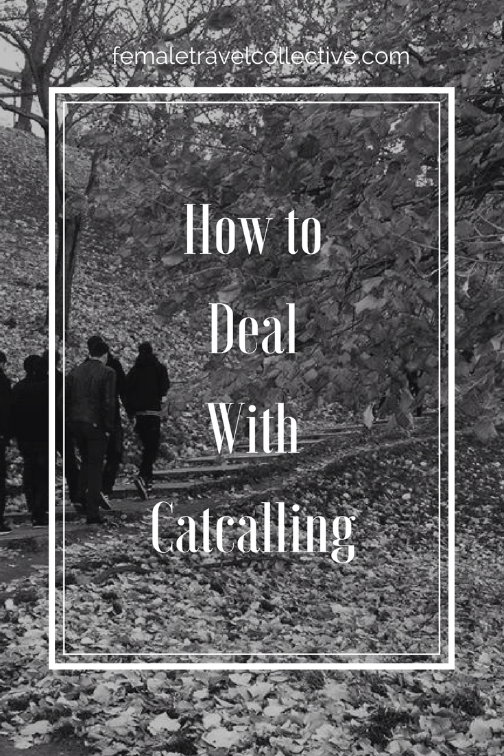 Pinterest How to deal with catcalling