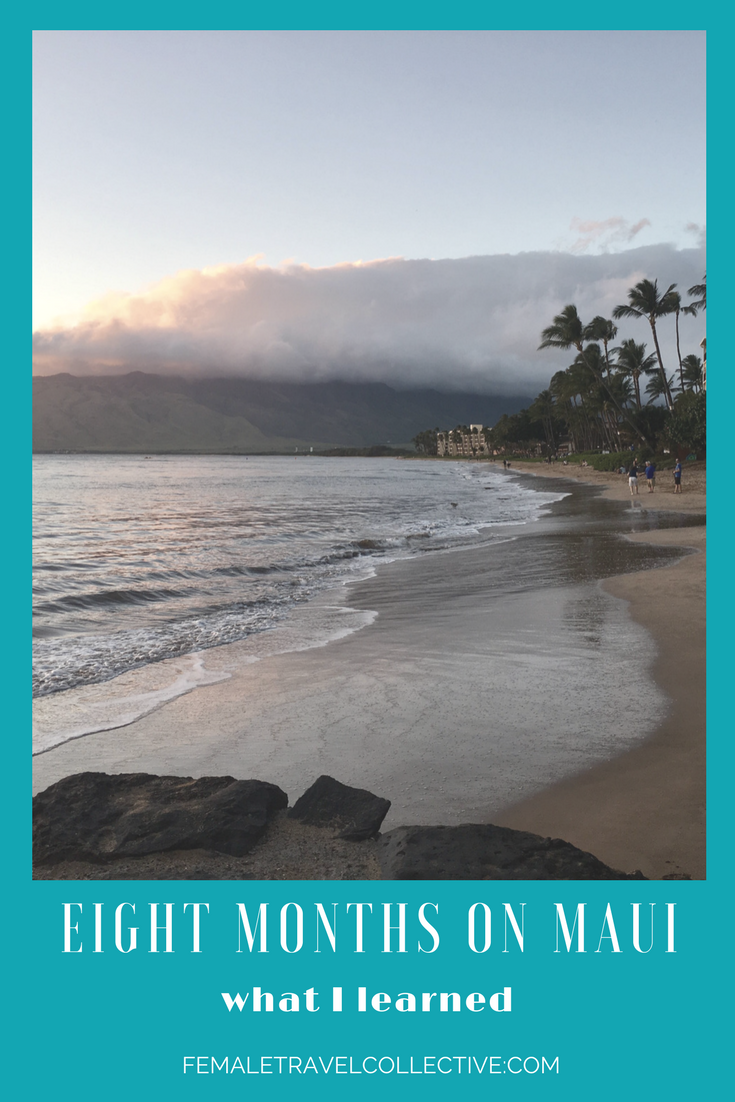 what i learned from 8 months on Maui - Pinterest.png