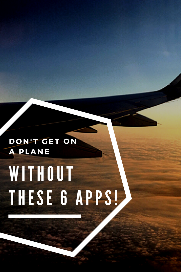 Don't get on a plane without these 6 apps - pinterest.png