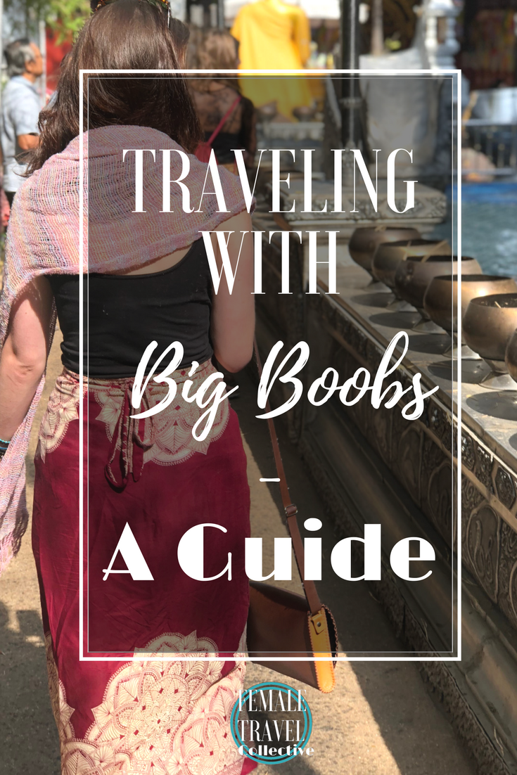 Pinterest: Traveling with Big Boobs - A guide