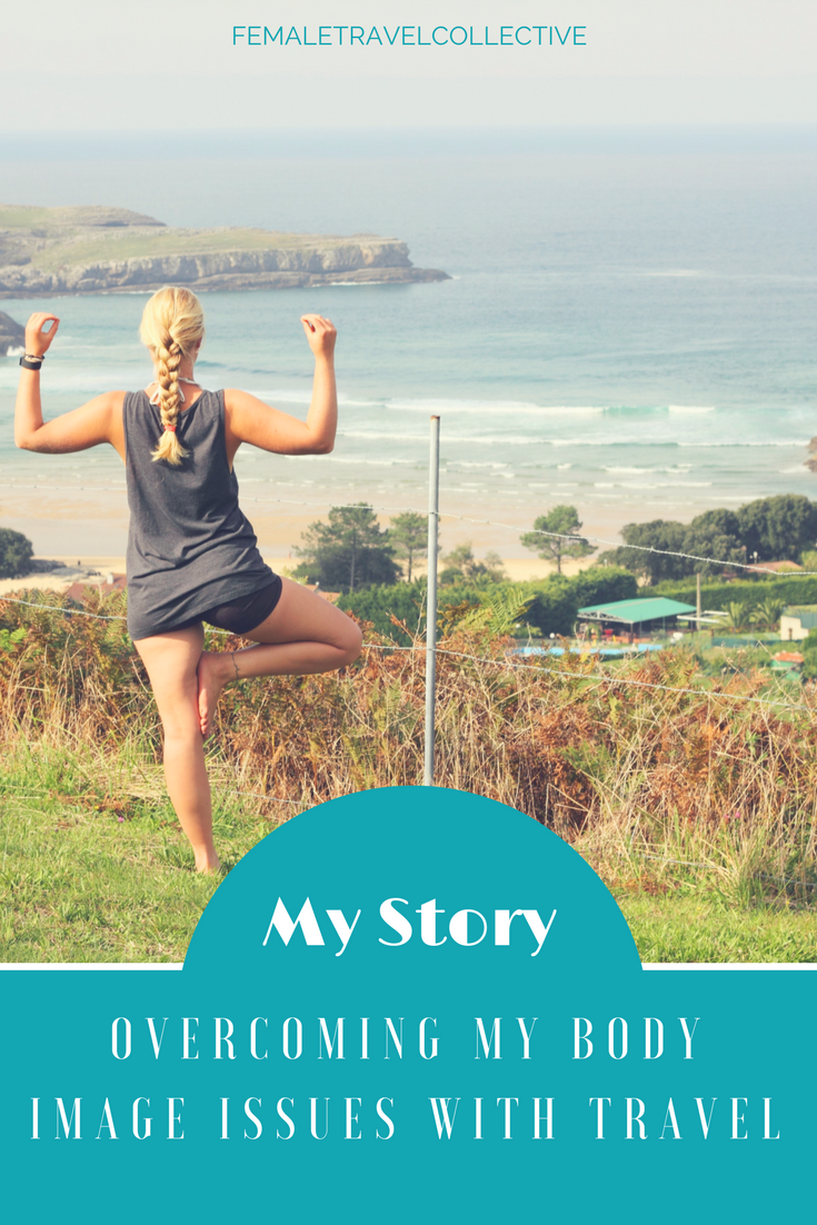 Overcoming my Body image issues through travel Pinterest