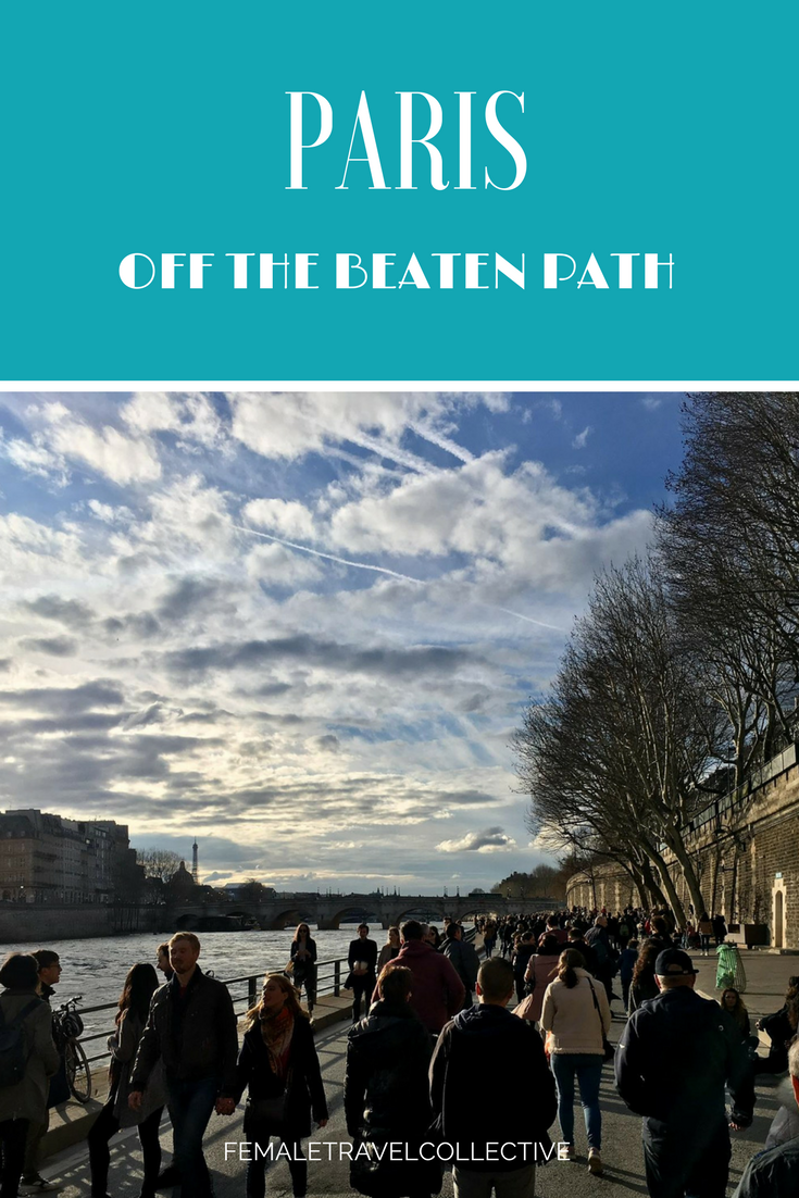 Paris off the beaten path Pinterest