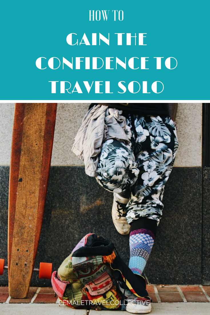 Gaining the confidence to travel solo Pinterest.png