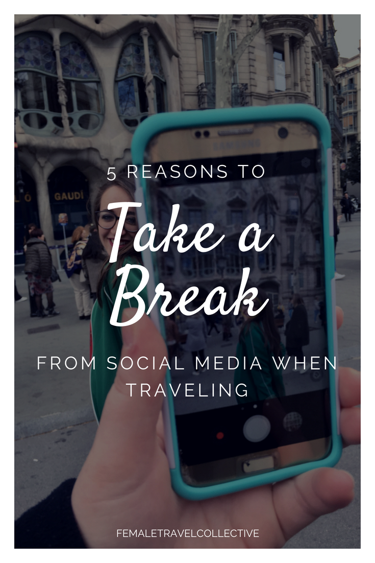 5 reasons to take a break fom social media when traveling.png