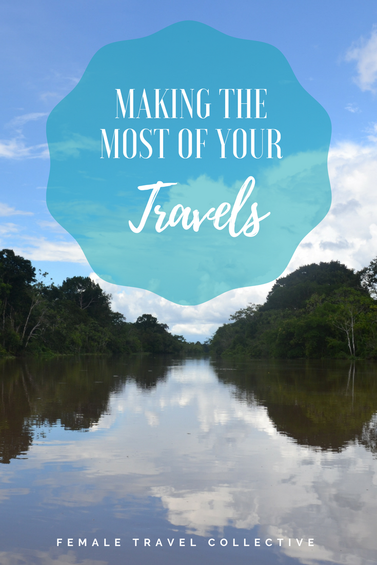 Make the most of your Travels