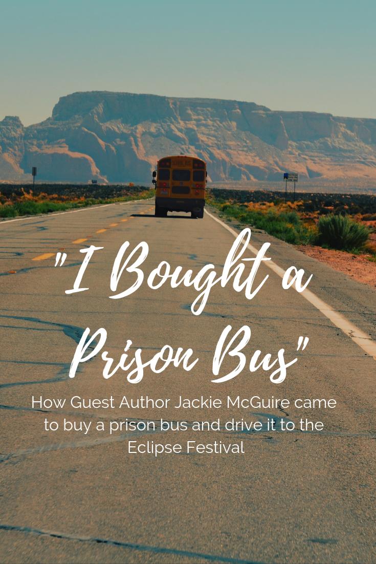 I bought a prison bus pinterest image