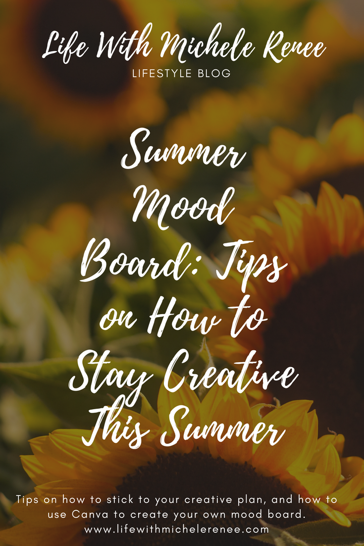 Life With Michele Renee Summer Mood Board: Tips on How to Stay Creative This Summer
