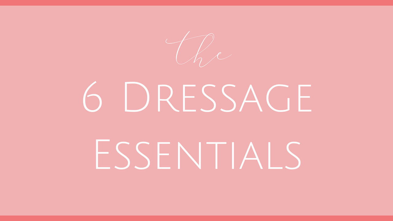 6 Dressage Essentials.png