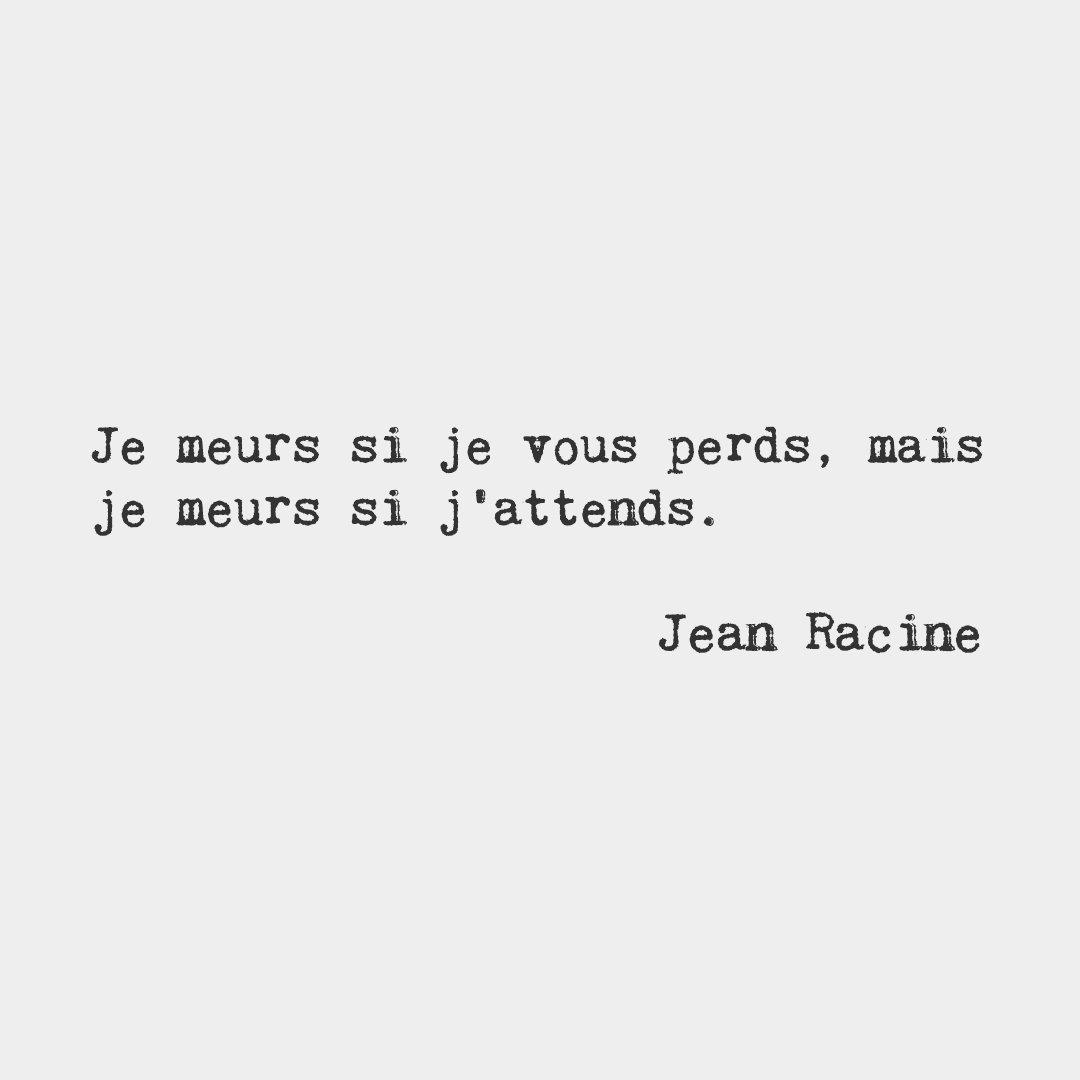 I'll die if I lose you, but I'll die if I wait.  # frenchwords