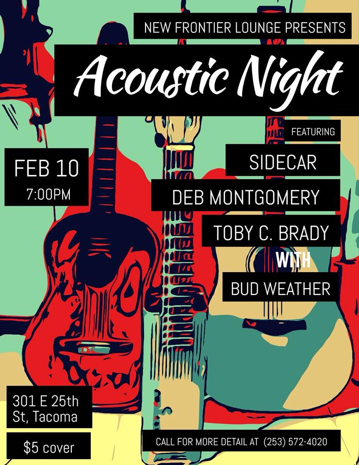 new frontier lounge in tacoma, feb 10, 2018 - Come out for a night of intimate musical performances by solo artists on the stage of the New Frontier Lounge in Tacoma, WA. A wonderful historic building, excellent drinks, and terrific food house this evening of intense acoustic adventures.