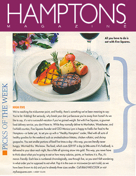 5 Squares A 'Pick Of The Week' as chosen by Hamptons Magazine