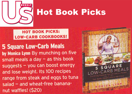 5 Square Low-Carb Meals Cookbook - A Hot Book Pick by US Weekly, July 2004