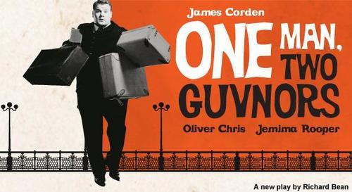 ONE MAN, TWO GUVNORS    MUSIC BOX THEATRE, BROADWAY   April 6th, 2012 through September 2nd, 2012  WRITER: RICHARD BEAN  DIRECTOR: NICHOLAS HYTNER  STARRING: JAMES CORDON  Winner: DRAMA DESK AWARD, OUTER CRITICS CIRCLE, TONY AWARD