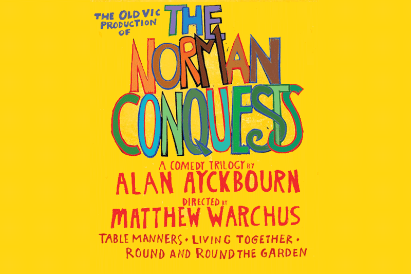 THE NORMAN CONQUESTS    CIRCLE IN THE SQUARE THEATRE, BROADWAY   April 9th, 2009 through July 26th, 2009  WRITER: ALAN AYCKBOURN  DIRECTOR: MATTHEW WARCHUS  Winner: TONY AWARD, DRAMA DESK AWARD, OUTER CRITICS CIRCLE