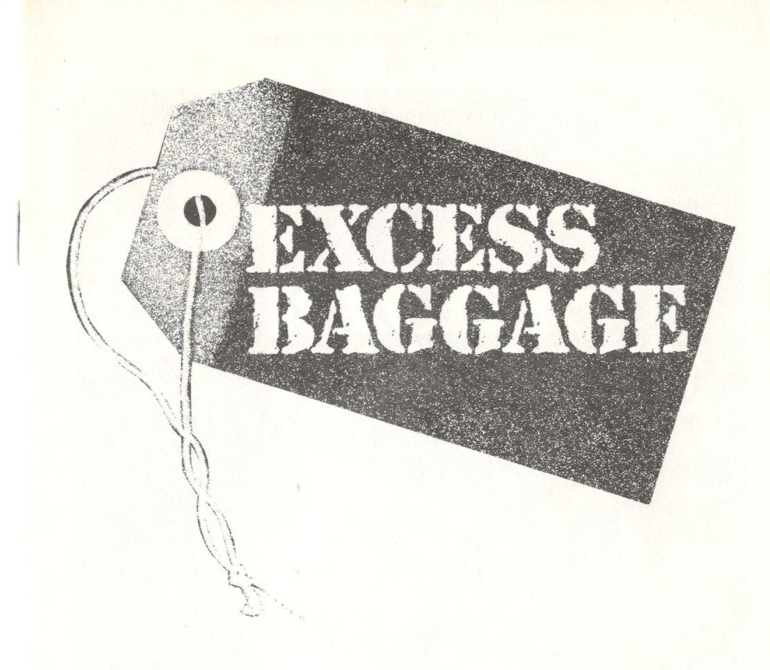 EXCESS BAGGAGE    THE CAST-AT-THE-CIRCLE THEATRE, HOLLYWOOD   1988  WRITER: Mark Rothman  DIRECTOR: Mark Rothman  STARRING: Larry Miller and Kathleen Clark