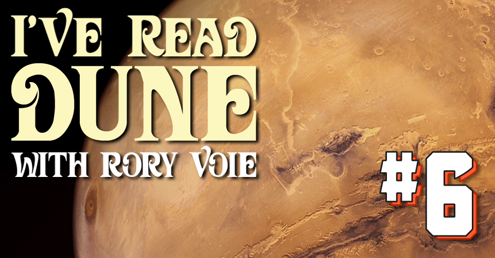 I've Read Dune, Chapter 6: The Great De-Noodling Saturday