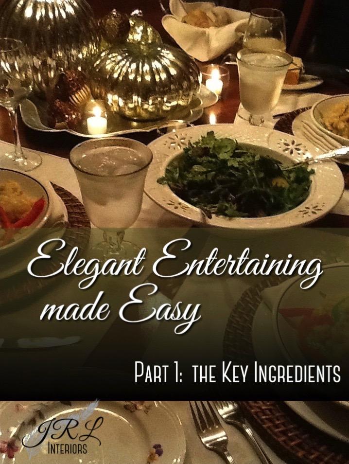 Elegant-Entertaining-made-Easy.-Part-1.jpg