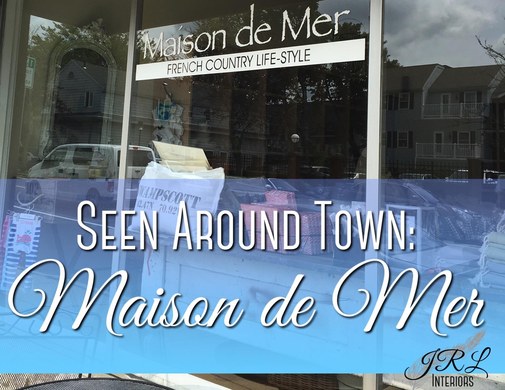 Seen-Around-Town-Maison-de-Mer-1.jpg