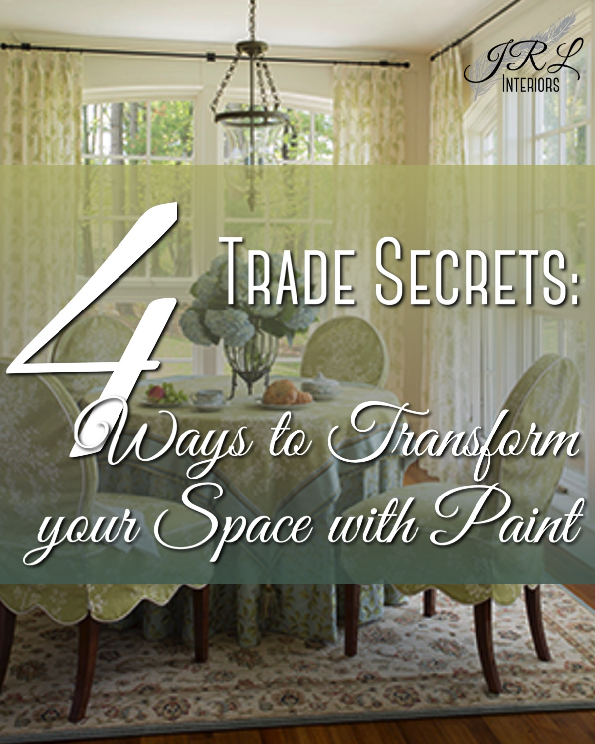 Trade Secrets. 4 Ways to Transform your Space with Paint.jpg