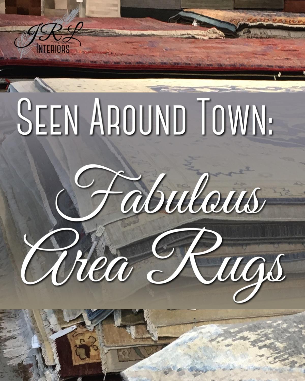 Seen Around Town. Fabulous Area Rugs.jpg