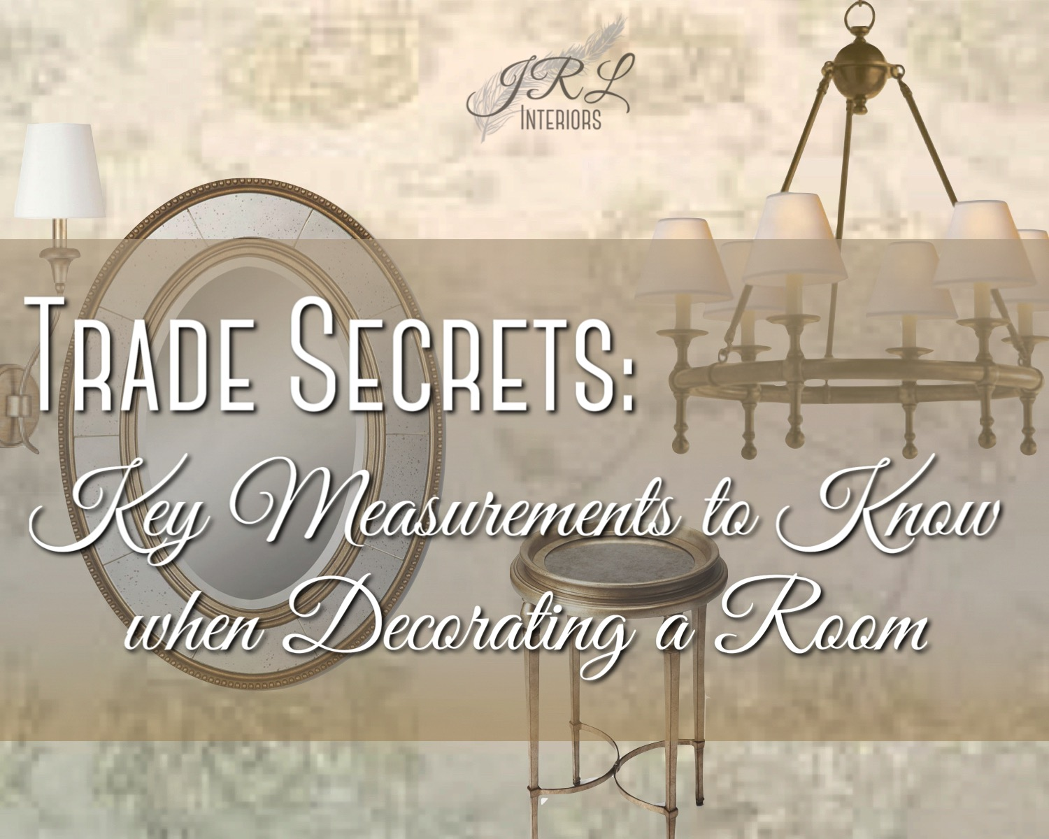Trade Secrets. Key Measurements to Know when Decorating a Room.jpg