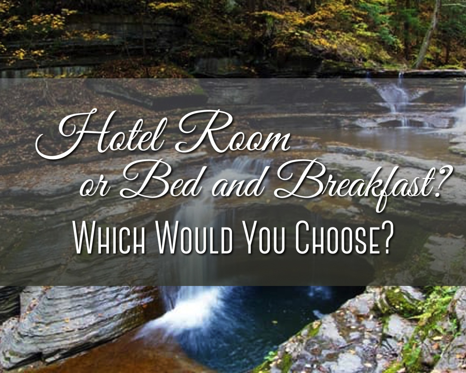 Hotel Room or Bed and Breakfast?.jpg