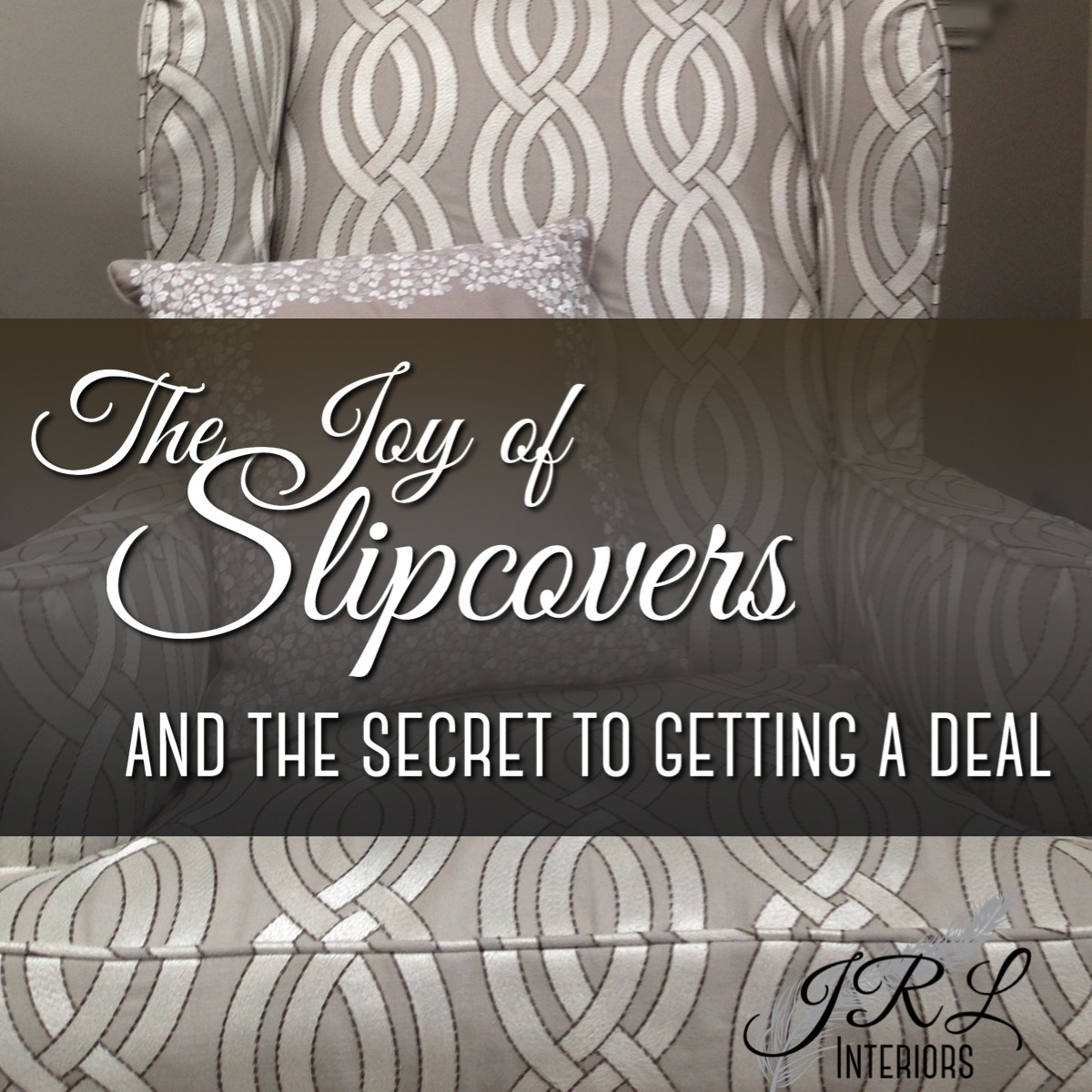 Slipcovers - and the secret to getting a deal-1.jpg