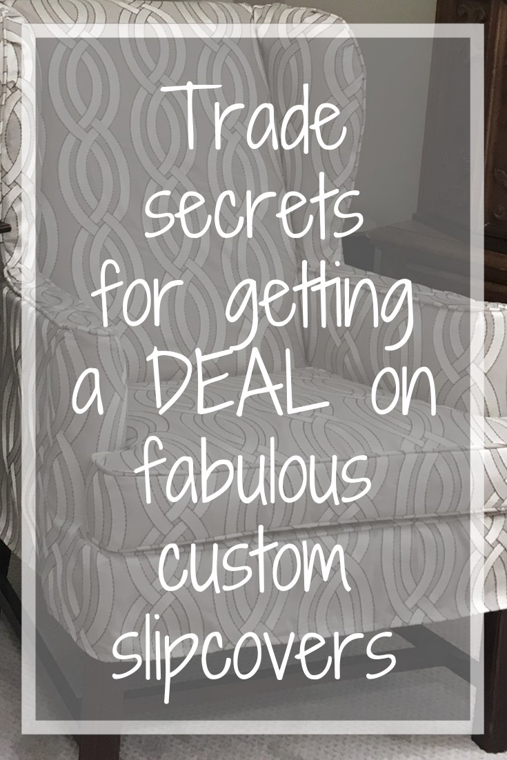 Trade secrets for custom slipcovers.png