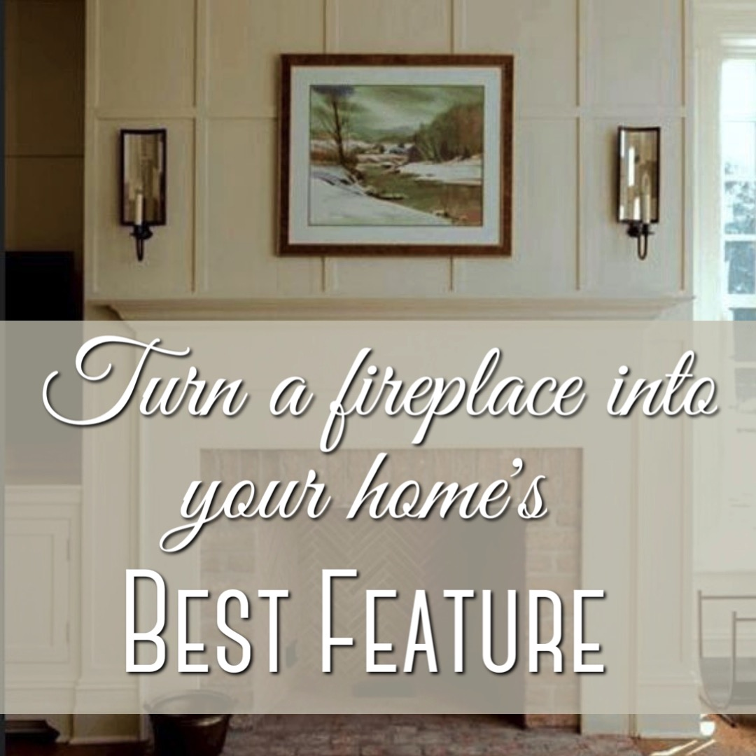 Turn a fireplace into your homes best feature.jpg