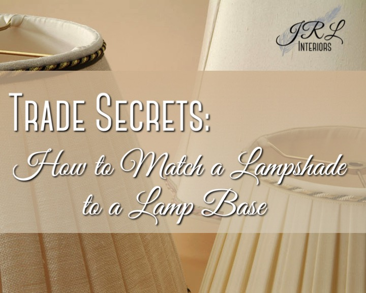 How to match a lampshade and base