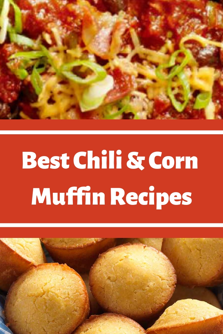 Best Chili & Corn Muffin Recipes