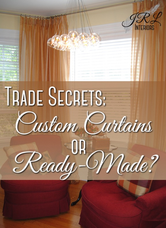 Custom or Ready Made Curtains?